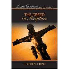 Lectio Divina Bible Study:  The Creed in Scripture.: