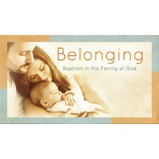 Belonging: Baptism in the Family of God Starter Pack