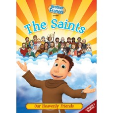 Brother Francis: The Saints Our Heavenly Friends