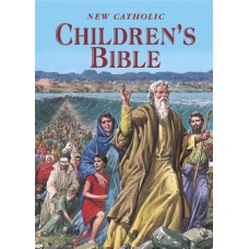 NEW CATHOLIC CHILDREN'S BIBLE INSPIRING BIBLE STORIES IN WORD AND PICTURE