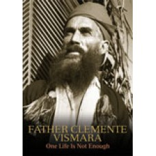 Father Clemente Vismara One Life Is Not Enough