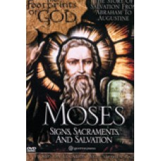 Footprints of God: Moses Signs, Sacraments, Salvation