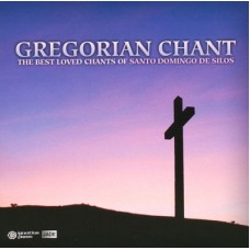 Gregorian Chant The Best Loved Chants of Santo Domingo De Silos