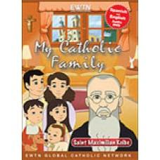 Saint Maximilian Kolbe My Catholic Family