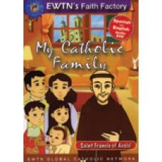 Saint Francis of Assisi My Catholic Family