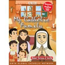 Saint Teresa of Avila My Catholic Family