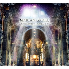 Marian Grace Ancient Hymns and Chants