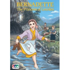 Bernadette The Princess of Lourdes
