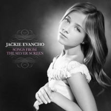 Songs from the Silver Screen Jackie Evancho