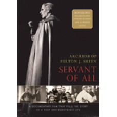 Archbishop Fulton Sheen Servant of All