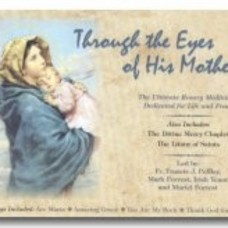 Through the Eyes of His Mother Rosary, Divine Mercy, Hymns