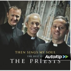 Then Sings My Soul The Best of The Priests