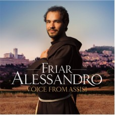 Voice from Assisi Friar Alessandro