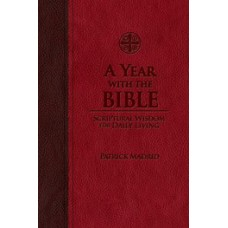 A Year with the Bible By: Patrick Madrid