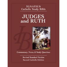 Judges and Ruth Ignatius Catholic Study Bible