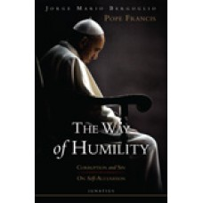 The Way of Humility Corruption and Sin & On Self-Accusation