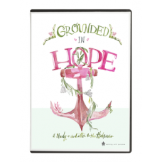Walking With Purpose. Grounded in Hope DVD