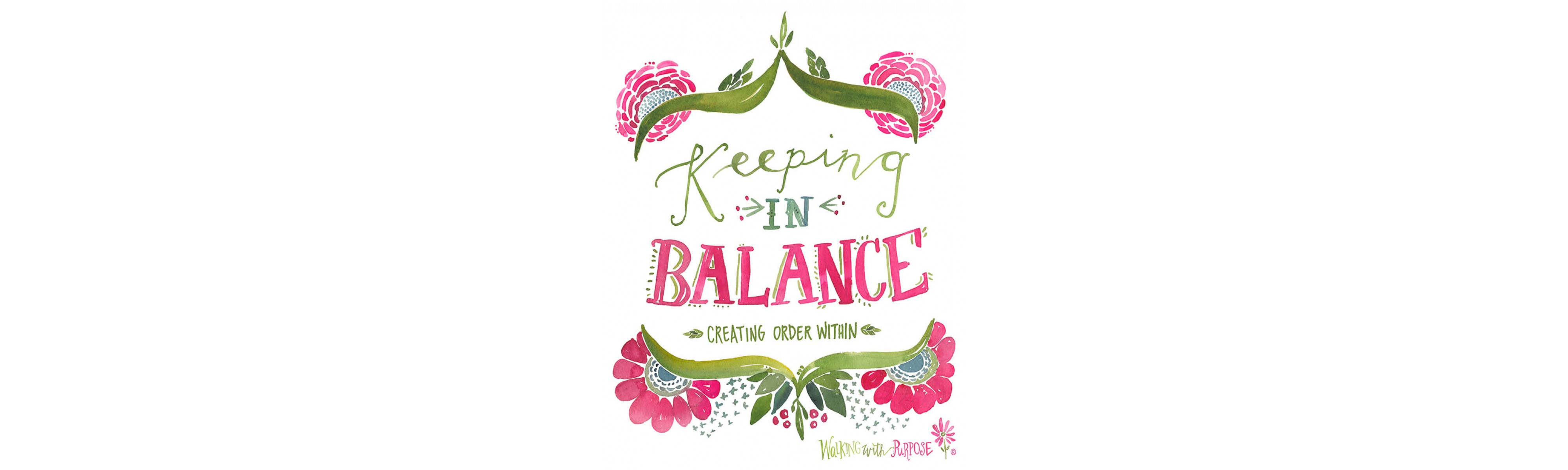 Keeping in Balance